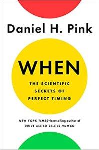 When - Daniel H. Pink